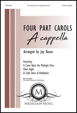 Four Part Carols : A Cappella