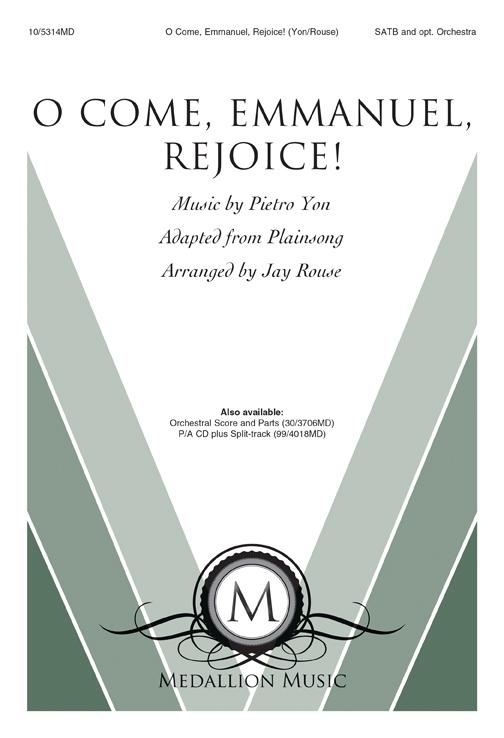 O Come, Emmanuel, Rejoice!