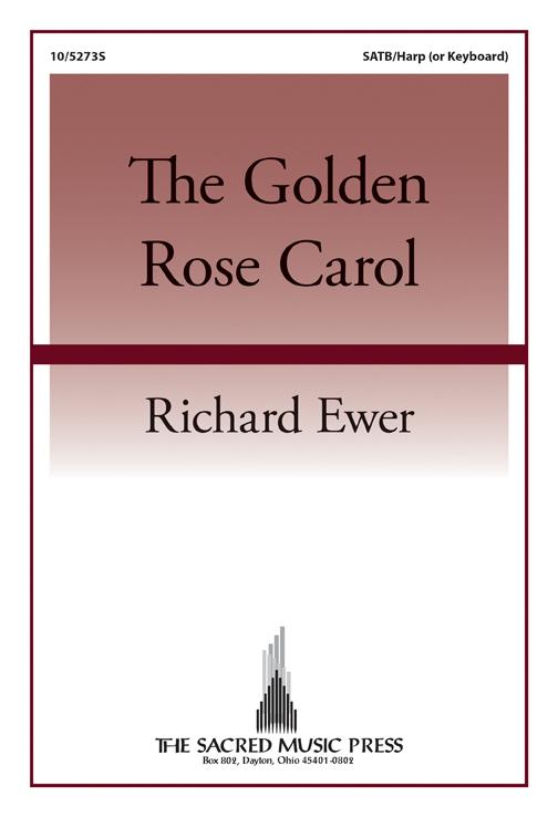 The Golden Rose Carol