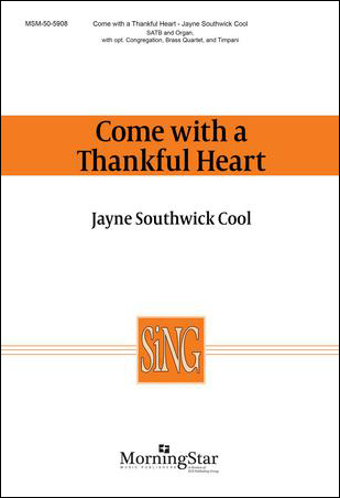 Come with a Thankful Heart