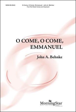 O Come O Come, Emmanuel