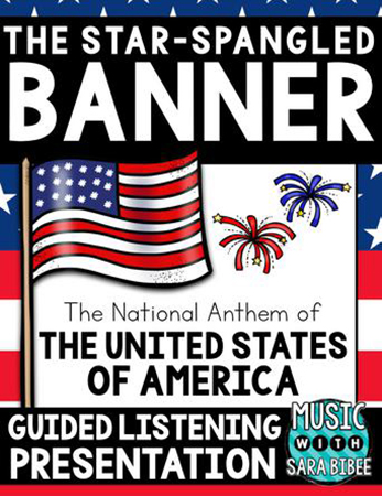 The Star-Spangled Banner Guided Listening Presentation