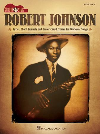 Robert Johnson Strum and Sing