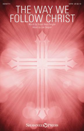 The Way We Follow Christ