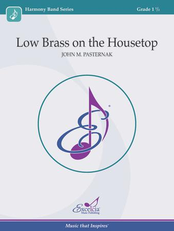 Low Brass on the Housetop