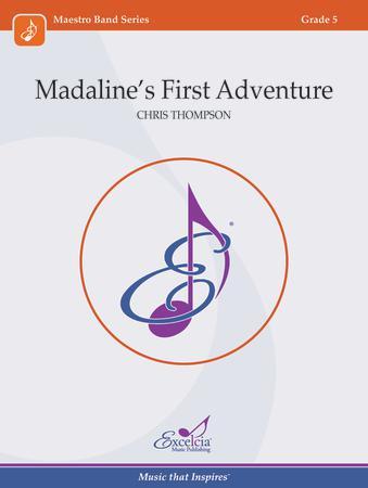 Madaline's First Adventure