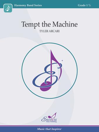 Tempt the Machine