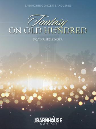Fantasy on Old Hundred
