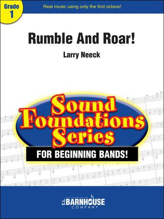 Rumble and Roar! by Larry Neeck| J W  Pepper Sheet Music