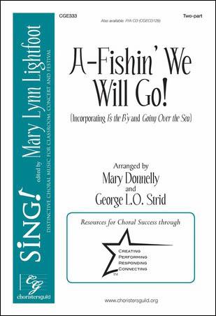 A-Fishin' We Will Go!