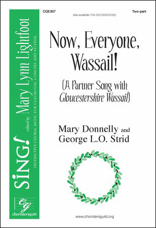 Now, Everyone, Wassail!
