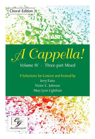 A Cappella! Volume IV - Three-Part Mixed