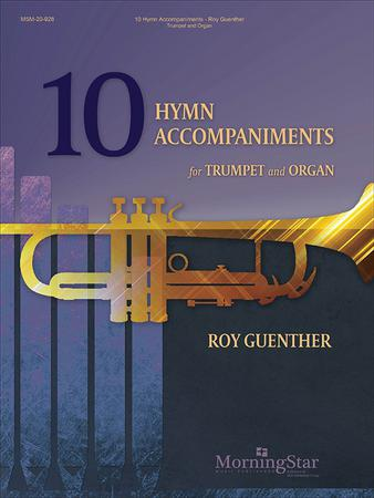 10 Hymn Accompaniments for Trumpet and Organ