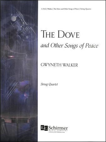 The Dove and Other Songs of Peace