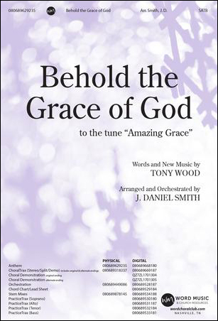 Behold the Grace of God