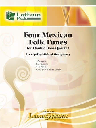 Four Mexican Folk Tunes