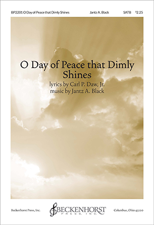 O Day of Peace That Dimly Shines