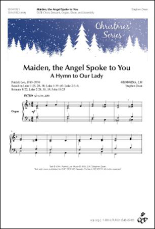 Maiden, the Angel Spoke to You
