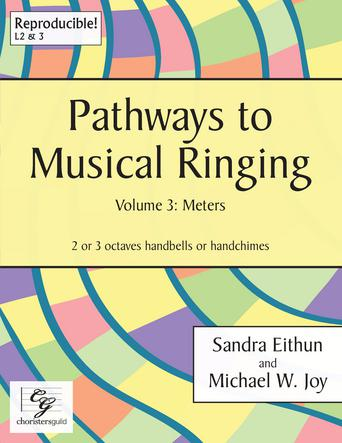 Pathways to Musical Ringing, Vol. 3 - Meters