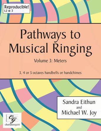 Pathways to Musical Ringing, Vol. 3 - Meters