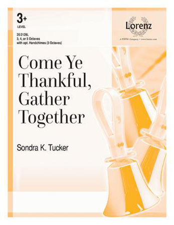 Come Ye Thankful, Gather Together Thumbnail