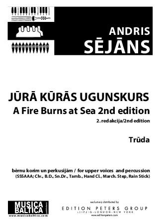 A Fire Burns at Sea