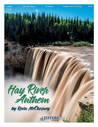 Hay River Anthem
