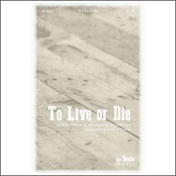 To Live or Die