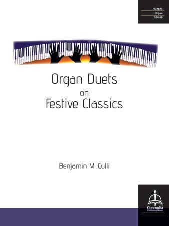 Organ Duets on Festive Classics