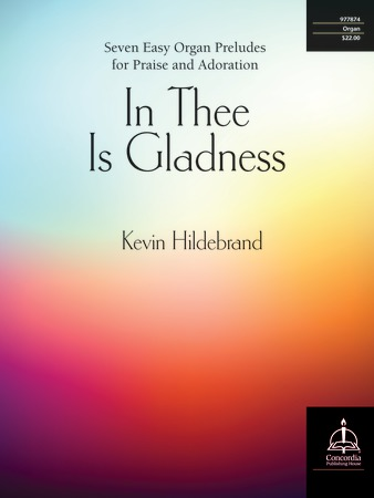 In Thee Is Gladness