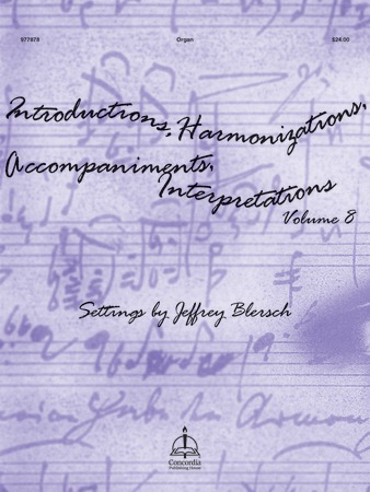 Introductions, Harmonizations, Accompaniments, Interpretations