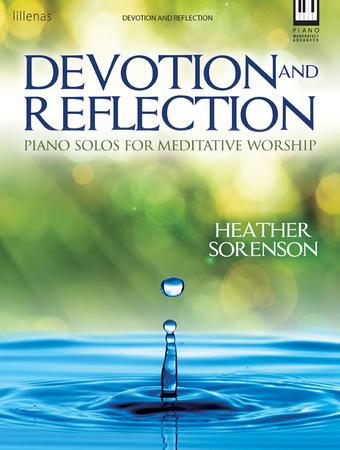 Devotion and Reflection