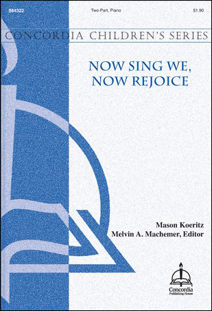 Now Sing We, Now Rejoice