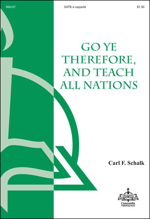 Go Ye Therefore, and Teach All Nations