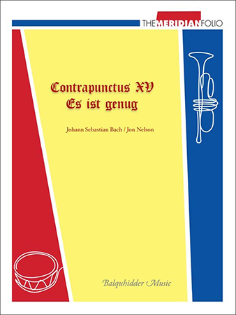 Contrapunctus 15 / Es ist genug