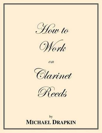 How to Work on Clarinet Reeds