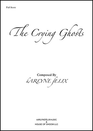 The Crying Ghosts