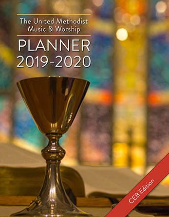 The United Methodist Music & Worship Planner