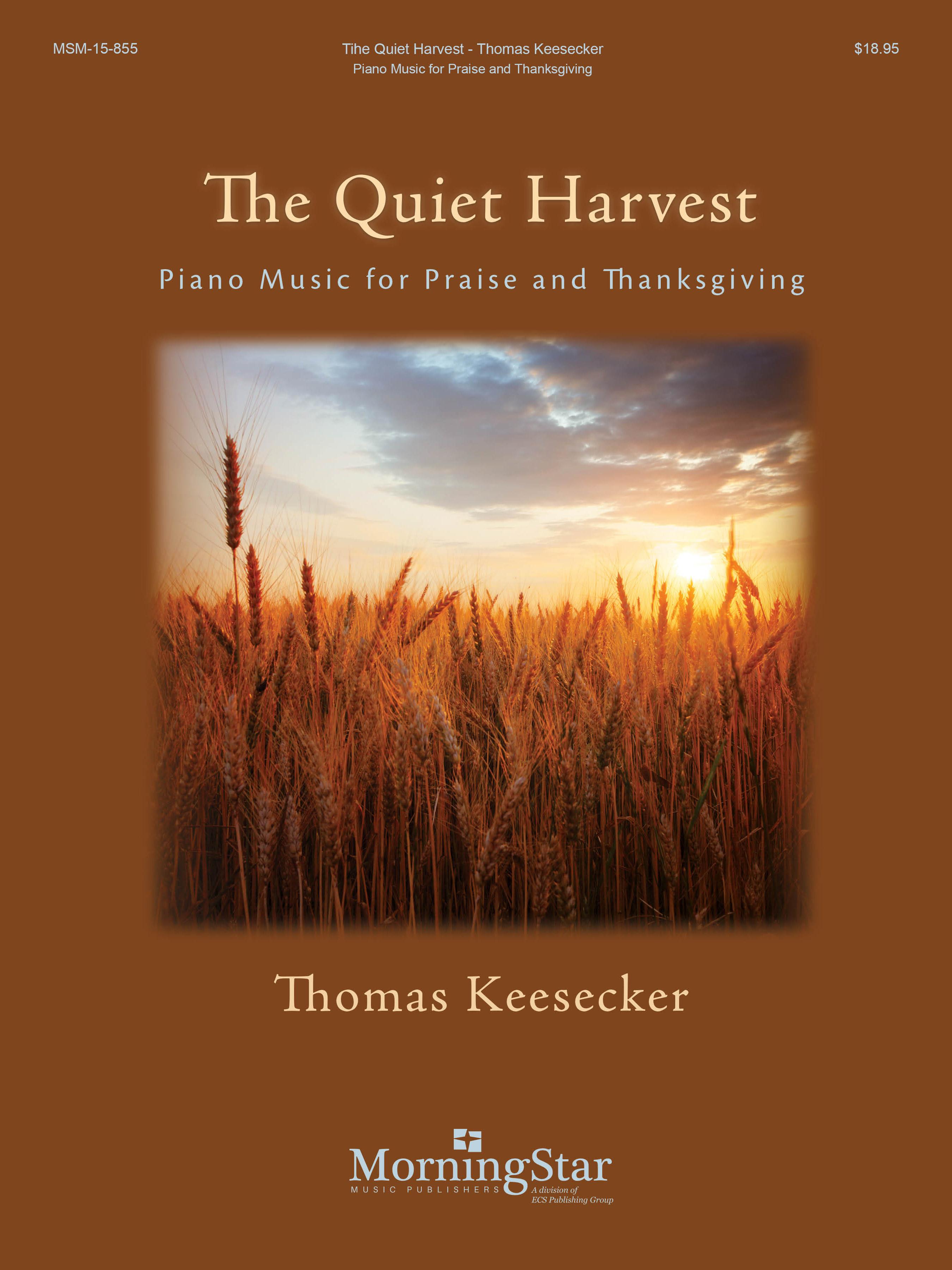 The Quiet Harvest