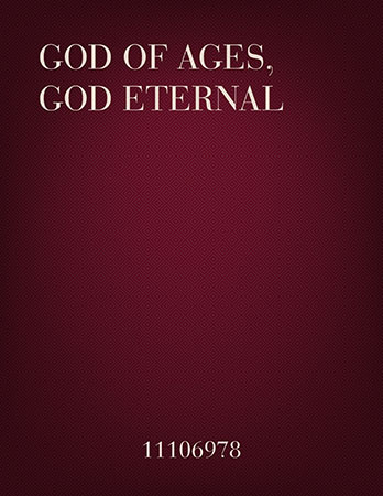 God of Ages, God Eternal!