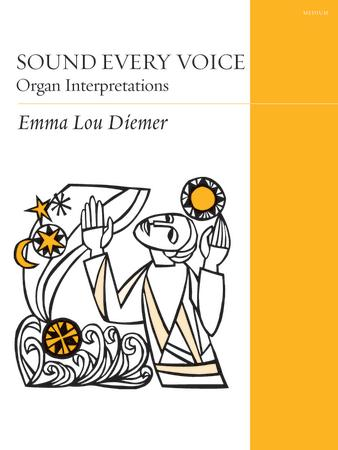 Sound Every Voice Organ Interpretations