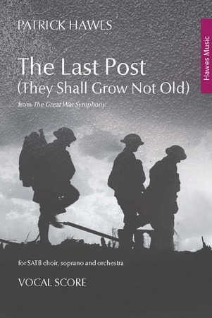 The Last Post (They Shall Not Grow Old)