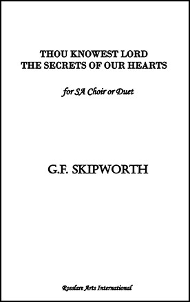 Thou Knowest Lord the Secrets of Our Heart