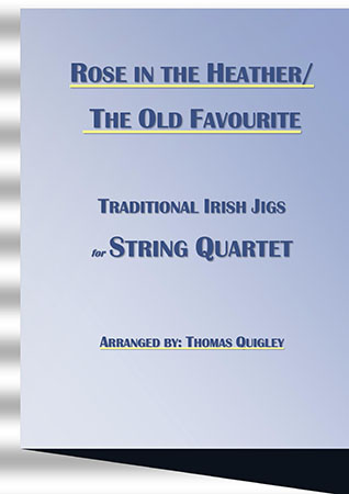Rose in the Heather/ The Old Favourite