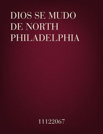 Dios se musica de North Philadelphia