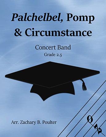 Pachelbel, Pomp and Circumstance