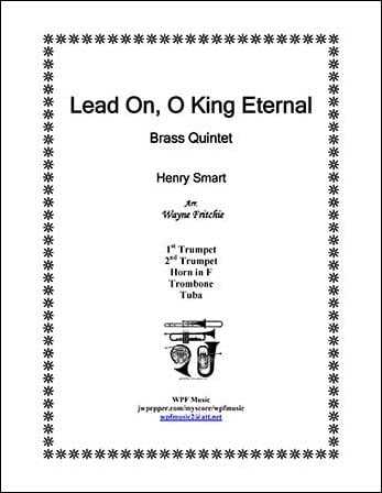 Lead On O King Eternal