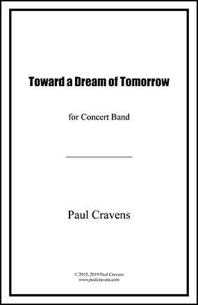 Toward a Dream of Tomorrow