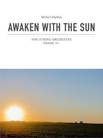Awaken with the Sun