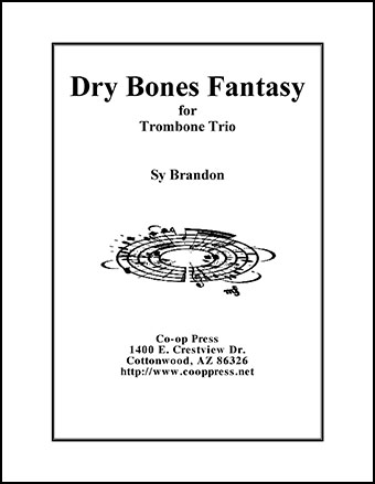 Dry Bones Fantasy for Trombone Trio